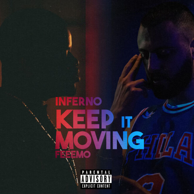 Inferno - Keep It Moving ft Feemo